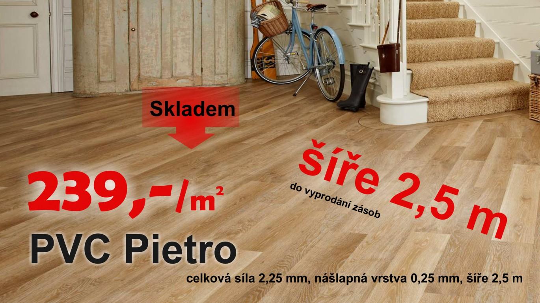 Bytové PVC v šíři 2,5 m za super cenu. VÍCE ZDE